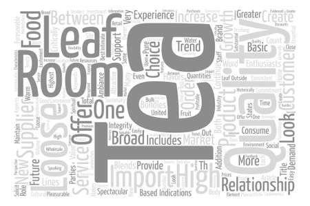 The Role Of The Tea Room And The Tea Supplier text background word cloud concept