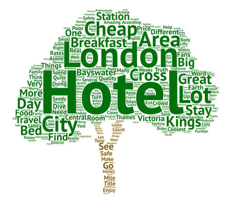 Make Your Money Go Further In London Find A Cheap Hotel Word Cloud Concept Text Background Illustration