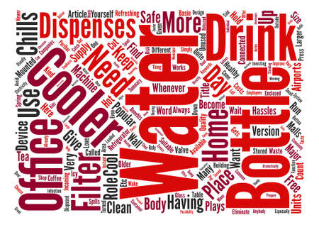 The Benefits of Water Coolers at Home or in the Office text background word cloud concept 向量圖像