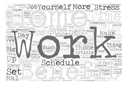 mal: Intangible Benefits Can Add Up for Those Who Work from Home text background word cloud concept