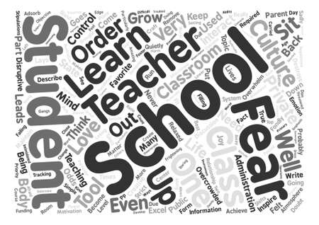 When Fear is a Part of Life at School text background word cloud concept Illustration