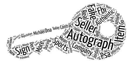 prevalent: Sports Memorabilia Fraud On The Rise Again Word Cloud Concept Text Background Illustration