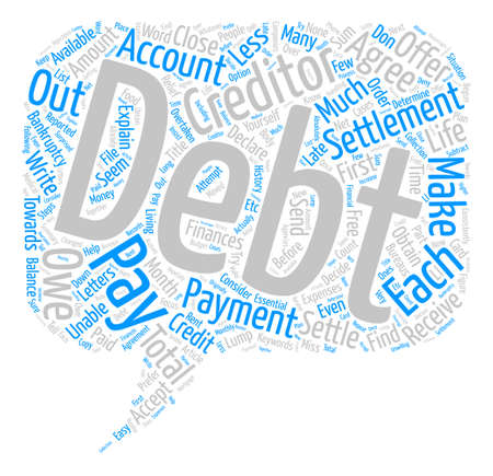 unable: How To Settle Your Debts For Less Than You Owe Word Cloud Concept Text Background