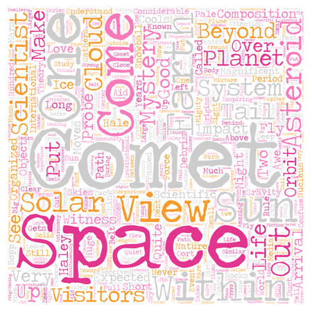 Comets Visitors From Beyond 1 text background wordcloud concept