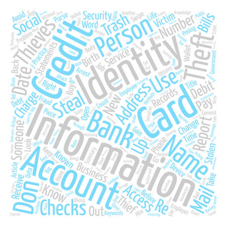 How Do You Know If Your Identity Has Been Stolen text background word cloud concept