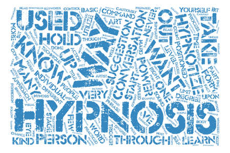 hypnotize: Hypnotize Learn how to hypnotize text background word cloud concept