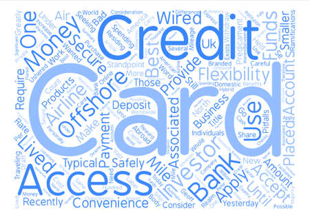 Offshore Credit Cards Word Cloud Concept Text Background