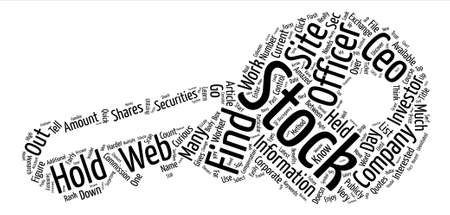 How to Find How Much Stock a CEO Holds text background word cloud concept