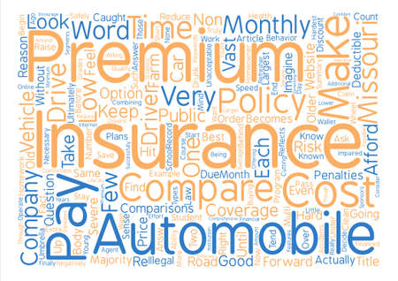 How To Compare Low Cost Automobile Insurance In Missouri text background word cloud concept Illustration