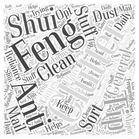 clutter: Clutter and Feng Shui Word Cloud Concept Illustration