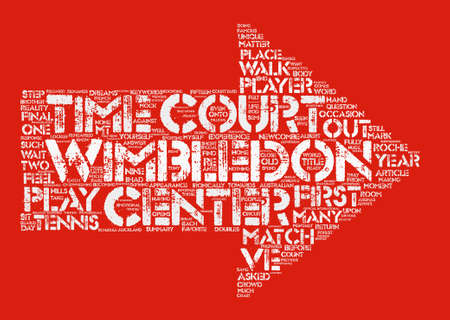 Wimbledon Center Court text background word cloud concept Illustration