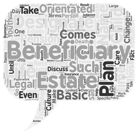 orientated: Designate The Beneficiaries In Your Estate Don t Cause Unnecessary Hardship To Those You Love text background wordcloud concept