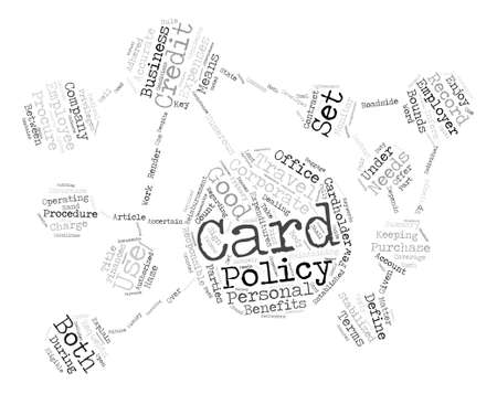 Why Set The Corporate Credit Card Policy text background word cloud concept