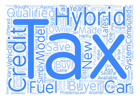 bought: Tax credit for hybrid cars Word Cloud Concept Text Background