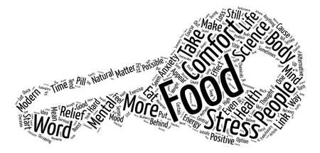 The Possible Science Behind Comfort Food Word Cloud Concept Text Background