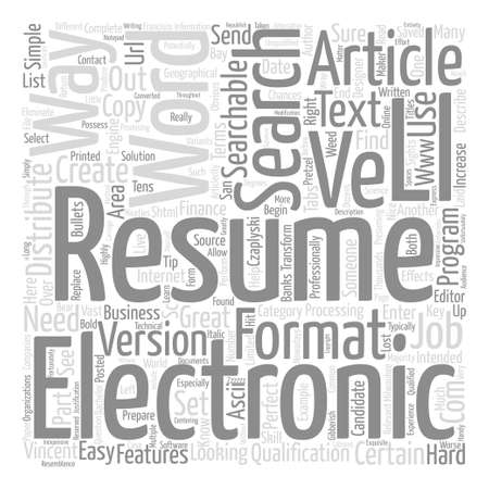 How to Create a Great Electronic Resume text background word cloud concept Illustration