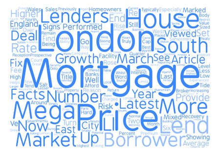 mortgaging: Mortgages The Return Of The Mega Mortgage Word Cloud Concept Text Background