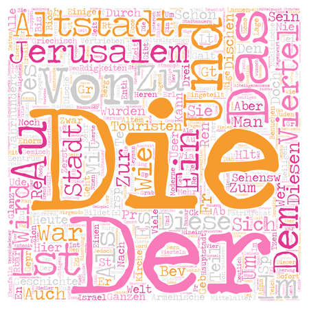 Die Altstadt von Jerusalem text background wordcloud concept