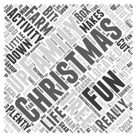 incorporate: Family fun Christmas activities Word Cloud Concept Illustration