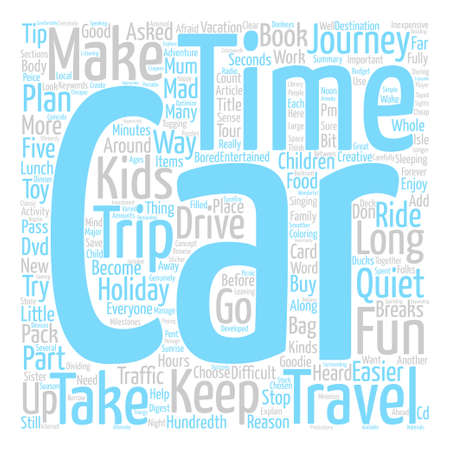 Travel How to Make it Easier with Children text background word cloud concept