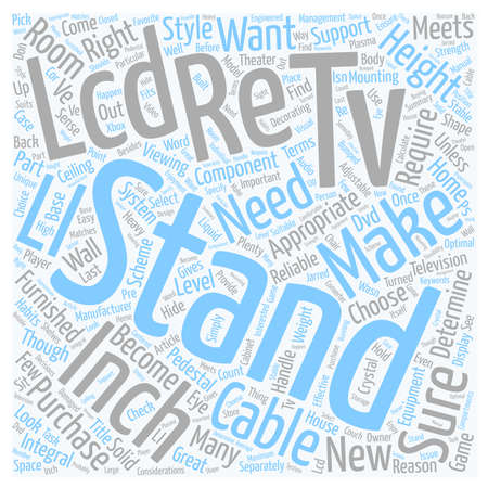 Choose The Right Stand For A Inch LCD TV text background wordcloud concept Illustration