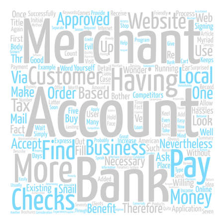 Why You Should Have A Merchant Account Word Cloud Concept Text Background