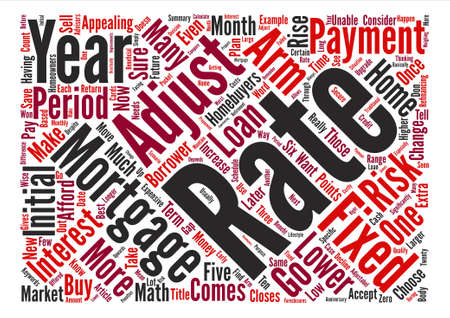 adjustable: Why Choose an Adjustable Rate Mortgage text background word cloud concept Illustration
