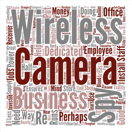 financially: Wireless Spy Camera There When Good Help Is Hard To Find Word Cloud Concept Text Background
