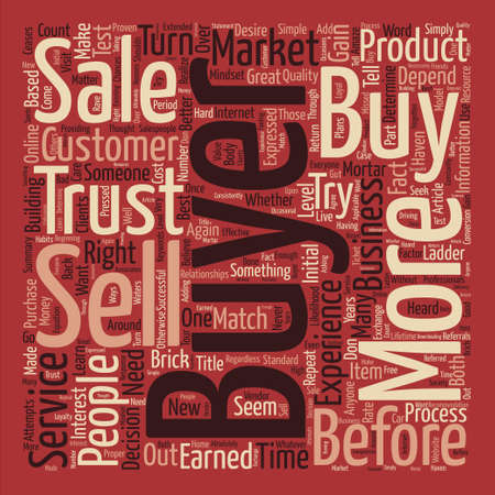 turn about: You Haven t Earned the Right to Sell to Me text background word cloud concept