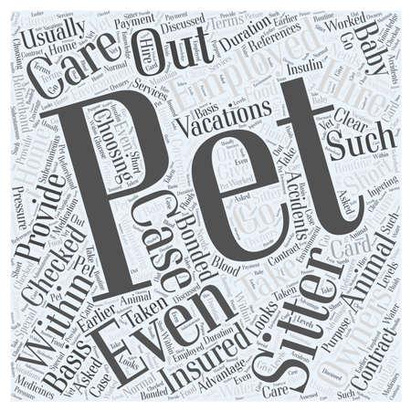 sitter: Choosing a Pet Sitter Word Cloud Concept