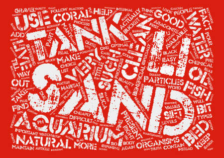 nuisance: Why Is Sand Such An Important Part Of Your Aquarium Word Cloud Concept Text Background
