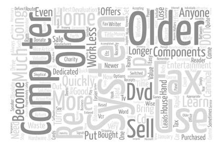 anyone: What To Do With An Old Computer System text background word cloud concept Illustration