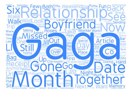 jill: When The Gaga Is Gone And How To Get It Back text background word cloud concept