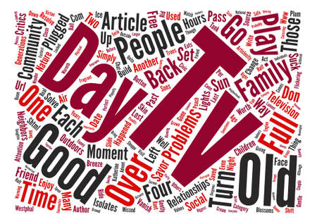 The Good Old Days text background word cloud concept