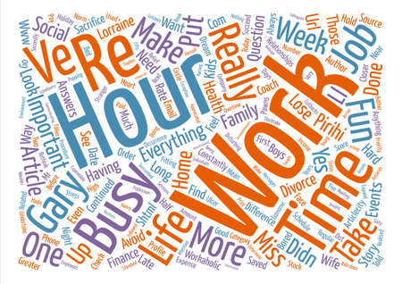 Why Are You So Busy text background word cloud concept