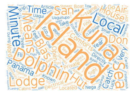 The Dolphin Lodge San Blas Islands Panama Word Cloud Concept Text Background