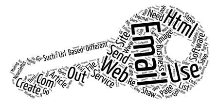 The Lowdown How To Create And Send HTML Email text background word cloud concept