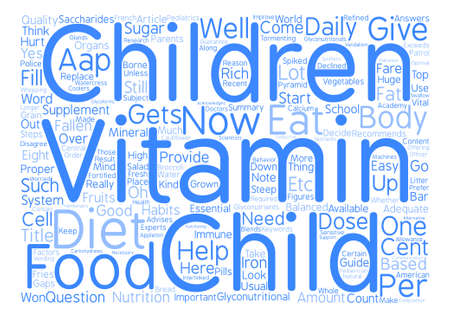 Does your child need children s vitamins text background word cloud concept