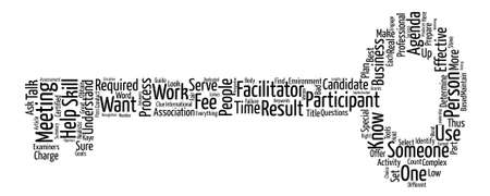 How to Select a Facilitator text background word cloud concept