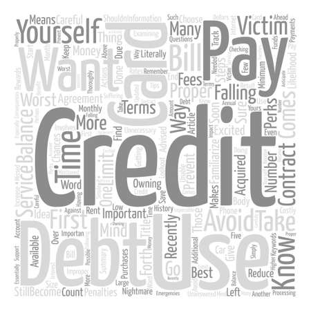 recently: How To Use Your First Credit Card text background word cloud concept