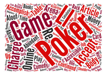 accomplish: What it takes to be successful arena poker Word Cloud Concept Text Background