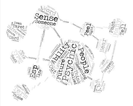psychics: Types Of Psychics text word cloud concept Illustration