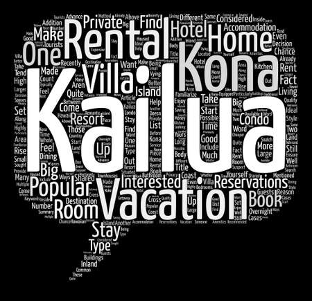 Kailua Kona Rentals What Are They text background word cloud concept 向量圖像