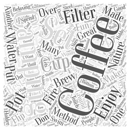 great coffee: Coffee Makers for Camping Word Cloud Concept