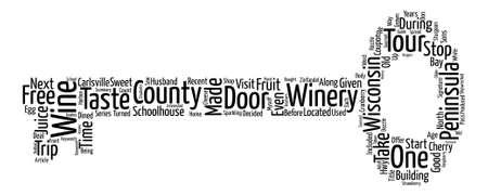 #74364450 - Our Visit To Door Peninsula Winery In Door County Wisconsin text background word cloud concept  sc 1 st  123RF.com & Our Visit To Door Peninsula Winery In Door County Wisconsin Word ...