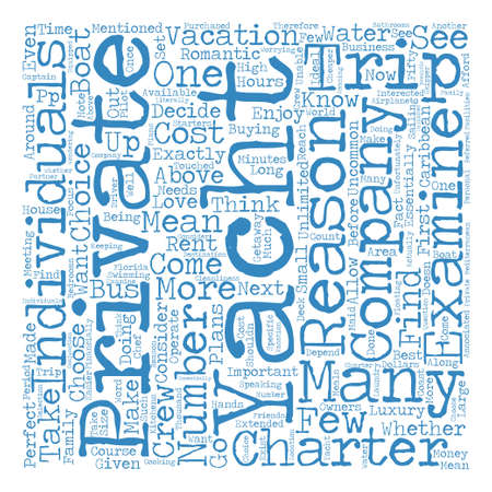 Why You Should Charter a Yacht Word Cloud Concept Text Background