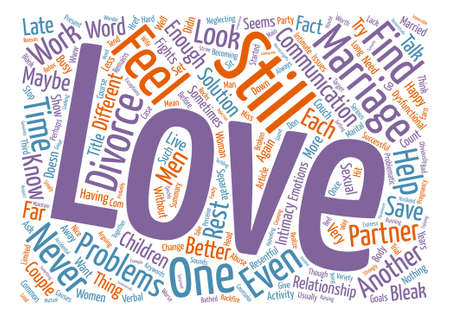 bleak: Is Love Enough to Save You from Divorce text background word cloud concept Illustration