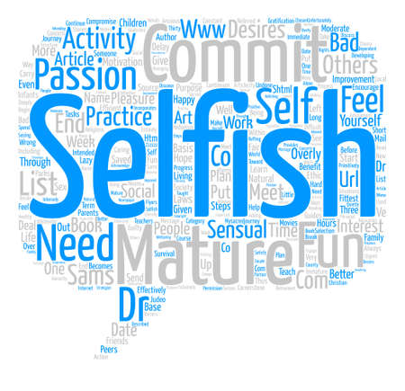 The Art of Selfishness text background word cloud concept Ilustração