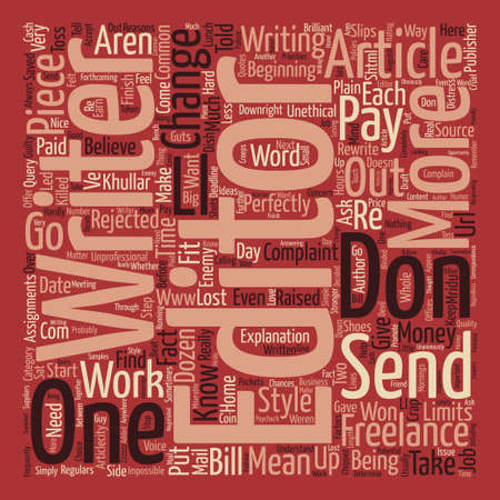 article writing: Why the Editor is NOT the Enemy text background word cloud concept Illustration