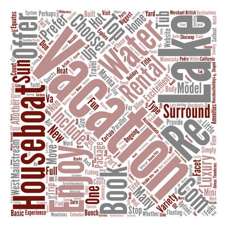 mainstream: Houseboat Rentals Vacations From Your Own Back Yard text background word cloud concept Illustration